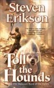 Malazan Book of the Fallen 08. Toll the Hounds (The Malazan Book of the Fallen, Band 8)