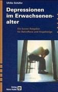 Depressionen im Erwachsenenalter: Ein kurzer Ratgeber für Betroffene und Angehörige