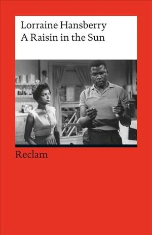 A Raisin in the Sun: Drama in Three Acts (Fremdsprachentexte) (Reclams Universal-Bibliothek)   Cover