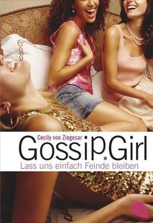 Gossip Girl - Lass uns einfach Feinde bleiben (Die Gossip Girl-Serie, Band 8)   Cover