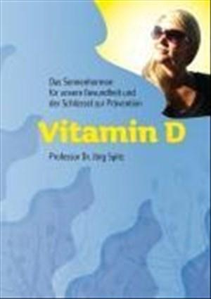 Vitamin D - Das Sonnenhormon für unsere Gesundheit und der Schlüssel zur Prävention | Cover