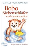 Bobo Siebenschläfer macht munter weiter: Geschichten für ganz Kleine: Geschichte für ganz Kleine