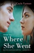 Where She Went (If I Stay, Band 2)