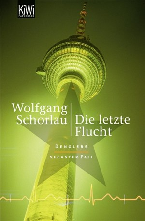 Die letzte Flucht: Denglers sechster Fall (Dengler ermittelt, Band 6) | Cover