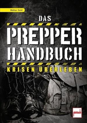 Das Prepper-Handbuch: Krisen überleben | Cover