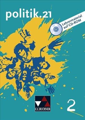politik.21 / politik.21 LM 2: Politik und Wirtschaft (politik.21: Politik und Wirtschaft) | Cover