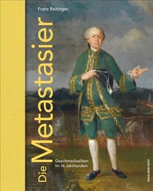 Die Metastasier: Geschmackseliten im 18. Jahrhundert | Cover