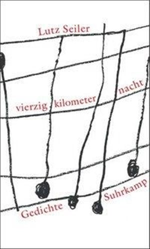 vierzig kilometer nacht: Gedichte   Cover