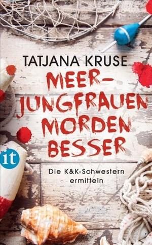 Meerjungfrauen morden besser: Die K&K-Schwestern ermitteln (insel taschenbuch)   Cover