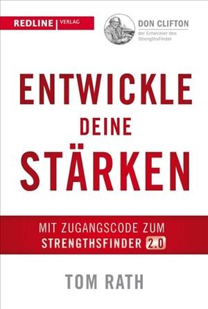 Entwickle deine Stärken: mit dem StrengthsFinder 2.0 | Cover