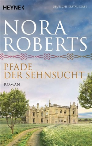 Pfade der Sehnsucht: Roman (O'Dwyer-Trilogie, Band 2) | Cover