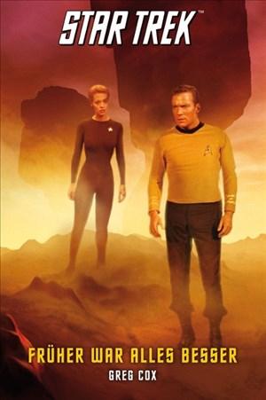 Star Trek - The Original Series 7: Früher war alles besser (Star Trek Original Series)   Cover