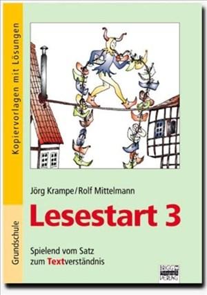 Lesestart: Band 3 - Spielend vom Satz zum Textverständnis: Kopiervorlagen mit Lösungen | Cover