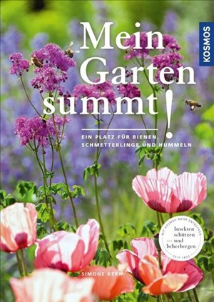 Mein Garten summt!: Ein Platz für Bienen, Hummeln und Schmetterlinge   Cover
