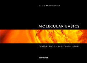 Molecular Basics: Fundamental principles and recipes | Cover