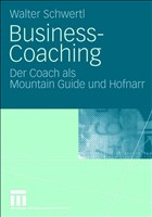 Business-Coaching: Der Coach als Mountain Guide und Hofnarr (German Edition)