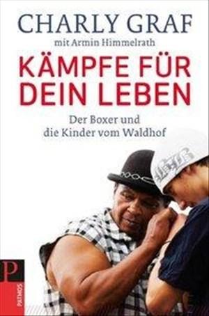 Kämpfe für dein Leben: Der Boxer und die Kinder vom Waldhof | Cover