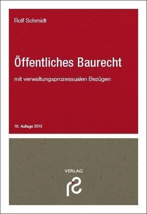 Öffentliches Baurecht: mit verwaltungsprozessualen Bezügen | Cover
