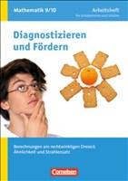 Diagnostizieren und Fördern - Arbeitshefte - Mathematik: 9./10. Schuljahr - Berechnungen am rechtwinkligen Dreieck, Ähnlichkeit und Strahlensatz: Arbeitsheft mit eingelegten Lösungen