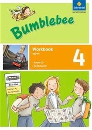 Bumblebee 3 + 4: Bumblebee - Ausgabe 2015 für das 3. / 4. Schuljahr in Bayern: Workbook 4 plus Portfolioheft und Pupil's Audio-CD   Cover