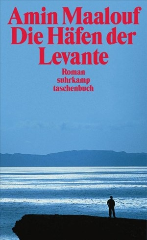 Die Häfen der Levante: Roman (suhrkamp taschenbuch)   Cover