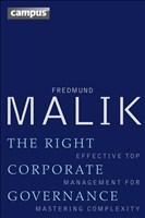 The Right Corporate Governance: Effective Top Management for Mastering Complexity