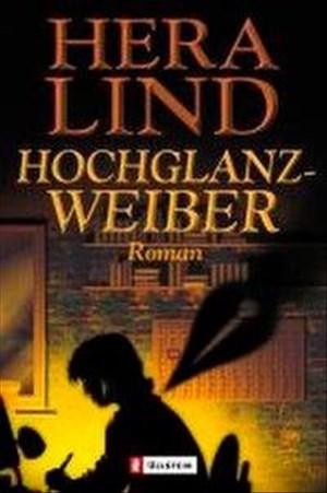 Hochglanzweiber: Roman | Cover