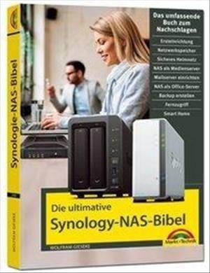 Die ultimative Synology NAS Bibel – Das Praxisbuch - mit vielen Insider Tipps und Tricks - komplett in Farbe | Cover