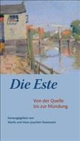 Die Este: Von der Quelle bis zur Mündung