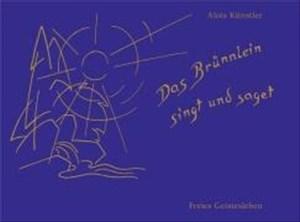 Das Brünnlein singt und saget: Lieder und Melodien für Kinder   Cover