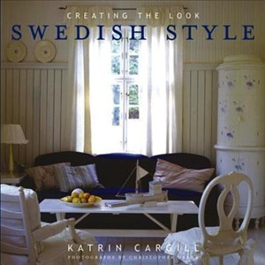 Swedish Style: Creating the Look | Cover