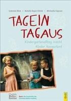 Tagein - Tagaus: Kindergartenalltag macht Kinder kompetent