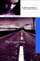 The Dragon Man (A Hal Challis Investigation, Band 1)