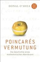 Poincarés Vermutung: Die Geschichte eines mathematischen Abenteuers