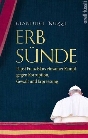 Erbsünde: Papst Franziskus einsamer Kampf gegen Korruption, Gewalt und Erpressung   Cover