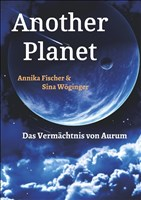 Another Planet: Das Vermächtnis von Aurum