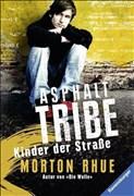 Asphalt Tribe: Kinder der Straße (Ravensburger Taschenbücher)