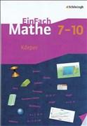EinFach Mathe: Körper: Jahrgangsstufen 7-10