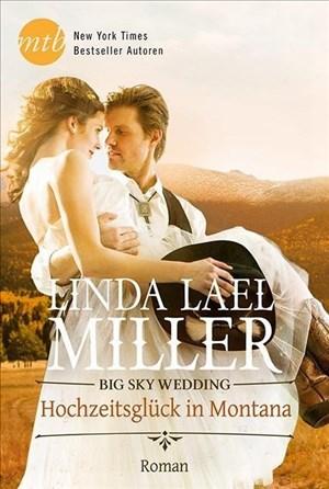 Big Sky Wedding - Hochzeitsglück in Montana (New York Times Bestseller Autoren: Romance) | Cover