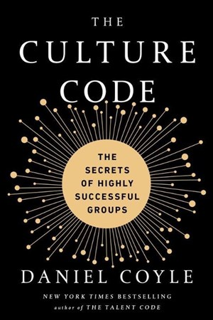 The Culture Code: The Secrets of Highly Successful Groups | Cover