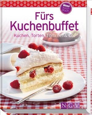 Fürs Kuchenbuffet: Kuchen, Torten, Törtchen & Co. | Cover