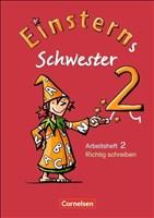 Einsterns Schwester - Sprache und Lesen - Ausgabe 2009: 2. Schuljahr - Heft 2: Richtig schreiben