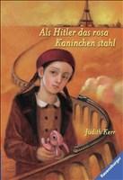 Als Hitler das rosa Kaninchen stahl (Kerr-Hitler-Trilogie, Band 1)