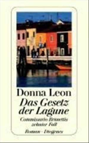 Das Gesetz der Lagune: Commissario Brunettis zehnter Fall (detebe) | Cover