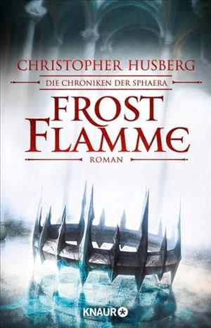 Frostflamme: Die Chroniken der Sphaera (Zeit der Dämonen, Band 1)   Cover