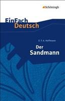 EinFach Deutsch - Textausgaben: Der Sandmann. Mit Materialien