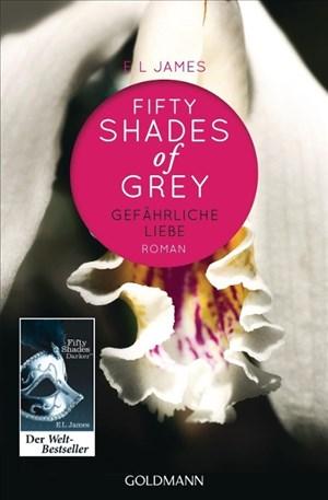 Fifty Shades of Grey - Gefährliche Liebe: Band 2 - Roman | Cover