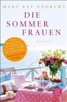Die Sommerfrauen: Roman (Unterhaltung)