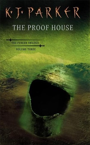 The Proof House: The Fencer Trilogy vol 3 | Cover