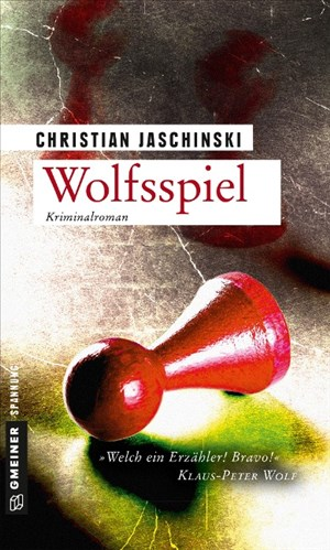 Wolfsspiel: Kriminalroman (Kriminalromane im GMEINER-Verlag) | Cover